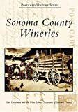Search : Sonoma County Wineries   (CA)  (Postcard History Series)