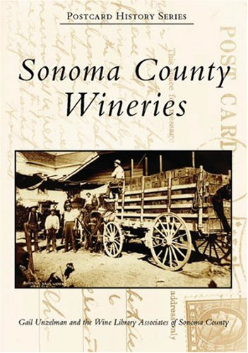 Sonoma County Wineries   (CA)  (Postcard History Series) ()