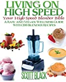 Living on High Speed, Scott Black, 1495240843