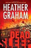 Let the Dead Sleep, Heather Graham, 0778315053