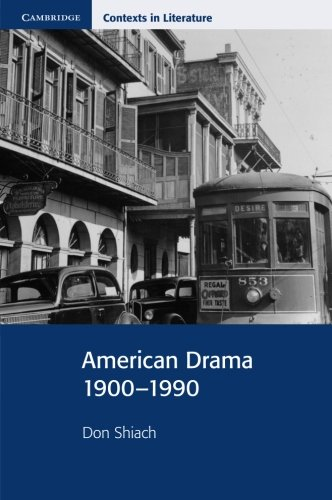 American Drama 19001990 (Cambridge Contexts in Literature)