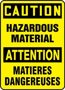 CAUTION HAZARDOUS MATERIAL (BILINGUAL FRENCH)