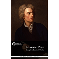 Delphi Complete Works of Alexander Pope (Illustrated) (Delphi Poets Series) (English Edition)