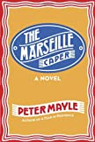 The Marseille Caper, Peter Mayle, 030759419X