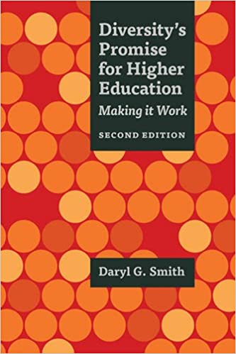 Diversity's promise for higher education : making it work, Daryl G. Smith (Author)