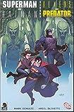 superman batman vs aliens predators 2 of 2