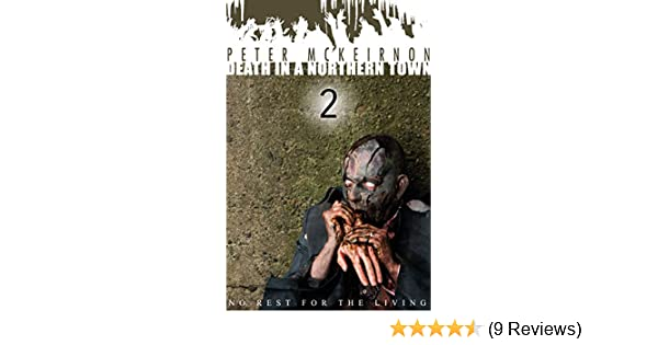 Death In A Northern Town 2 No Rest For The Living Kindle Edition