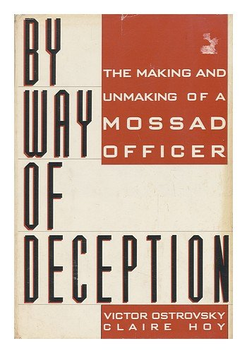 By Way Of Deception by Victor Ostrovsky and Claire Hoy