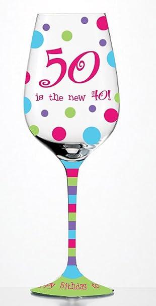 amazon com 50 is the new 40 stemware glass wine glasses wine glasses