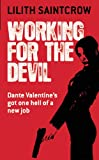 Working for the Devil (Dante Valentine, Book 1)
