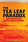 The Tea Leaf Paradox, Robert Middleton, 1490543538