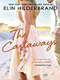 Front cover for the book The Castaways by Elin Hilderbrand
