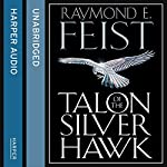 Talon of the Silver Hawk: Conclave of Shadows, Book 1 | Raymond E. Feist