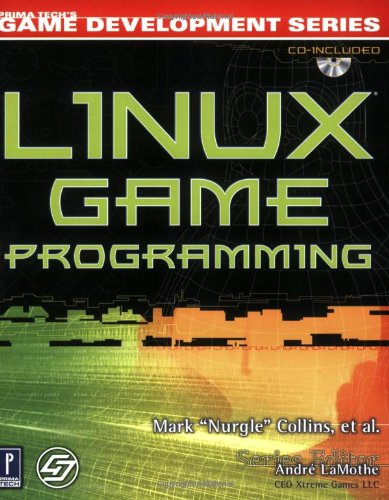 Linux Game Programming w/CD (Prima Tech's Game Development) (Linux Video Games)