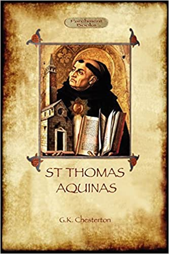Book St Thomas Aquinas: 'The Dumb Ox', a Biography of the Christian Divine (Aziloth Books) by G. K. Chesterton (2011-06-28)