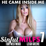 He Came Inside Me: Sinful MILFs 7 | Tori Westwood