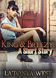 King and Breezy: A Short Story