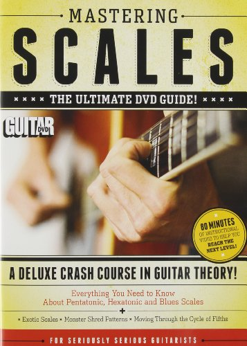 - Guitar World -- Mastering Scales: The Ultimate DVD Guide -- 3 Hours of Instructional Video to Help You Reach the Next Level (DVD)