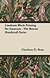 Linoleum Block Printing for Amateurs - The Beacon Handicraft Series