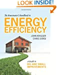 The Homeowner's Handbook to Energy Ef...