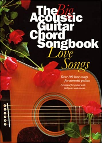 The Big Acoustic Guitar Chord Songbook: Love Songs: Amazon.es ...