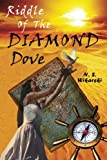 Riddle of the Diamond Dove, N. Wikarski, 1494236036