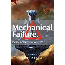 Mechanical Failure (Epic Failure Trilogy Book 1)