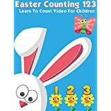 Easter Counting 123 - Learn To Count Video For Children