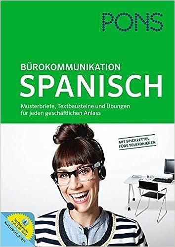 Pons Bürokommunikation Spanisch Musterbriefe Textbausteine Und