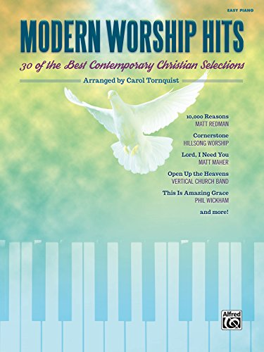 (Modern Worship Hits: 30 of the Best Contemporary Christian Easy Piano Selections)