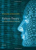 Pattern Theory: From Representation to Inference (Oxford Studies in Modern European Culture)