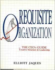 elliott jaques requisite organization pdf