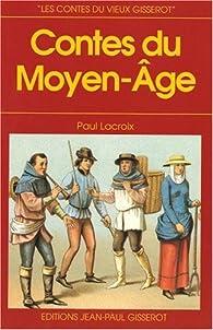 Contes du Moyen Age par Paul Lacroix