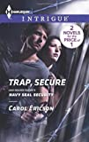 Front cover for the book Trap, Secure [and] Navy SEAL Security by Carol Ericson