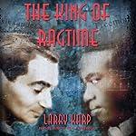 The King of Ragtime | Larry Karp