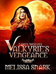 Valkyrie's Vengeance: Book 1: Volume 1 (Loki's Wolves)
