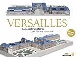 Image de Versailles, la maquette du château e 3D