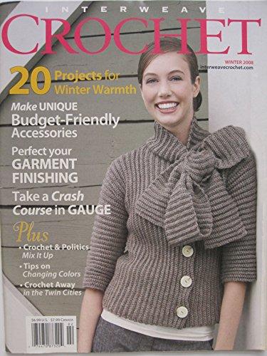 Interweave Crochet Magazine Winter 2008 (Interweave Crochet)