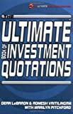 img - for The Ultimate Book of Investment Quotations (The Ultimate Series) book / textbook / text book