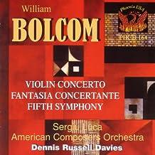 William Bolcom: Fifth Symphony, Violin Concerto