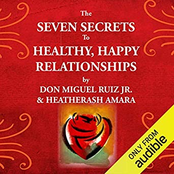 Image result for The Seven Secrets to Healthy, Happy Relationships