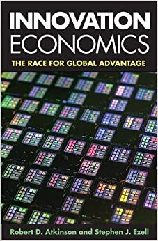 Innovation economics the race for global advantage robert d see all buying options fandeluxe Image collections