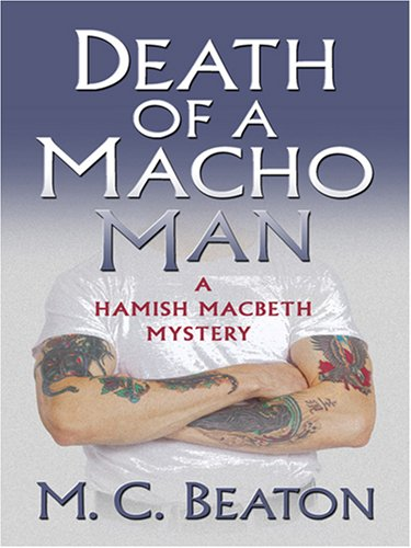Death of a Macho Man (Hamish Macbeth Mystery): Amazon.es ...