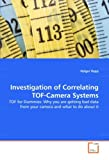 Investigation of Correlating TOF-Camera Systems, Holger Rapp, 3836479559