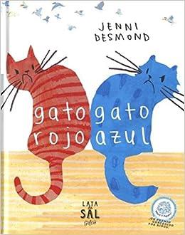 Gato Rojo Gato Azul (COLECCIÓN GATOS): Amazon.es: Jenni ...