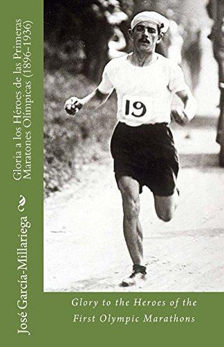 Gloria a los Héroes de las Primeras Maratones Olímpicas (1896-1936): Glory