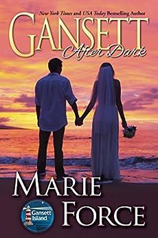 Gansett After Dark (Gansett Island Series Book 11) by [Force, Marie]