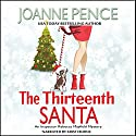 The Thirteenth Santa: Rebecca Mayfield Mysteries, Book 0 Hörbuch von Joanne Pence Gesprochen von: Kristi Burns
