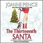 The Thirteenth Santa: Rebecca Mayfield Mysteries, Book 0 | Joanne Pence