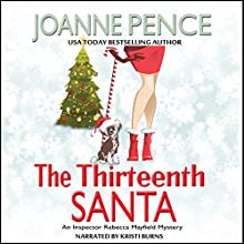 The Thirteenth Santa: Rebecca Mayfield Mysteries, Book 0 Audiobook by Joanne Pence Narrated by Kristi Burns